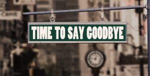 Time to say Goodbye hanging sign board